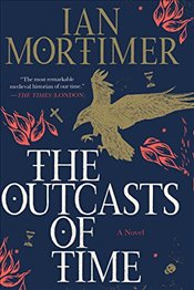 Outcasts of Time - Mortimer, Ian