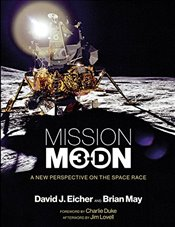 Mission Moon 3-D : A New Perspective on the Space Race - Eicher, David J.