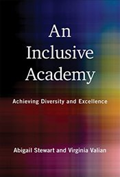 Inclusive Academy : Achieving Diversity and Excellence - Stewart, Abigail J.
