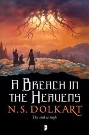 Breach in the Heavens (Godserfs III) (The Godserfs) - Dolkart, NS