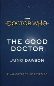 Doctor Who: The Good Doctor - Dawson, Juno