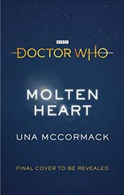 Doctor Who: Molten Heart - McCormack, Una