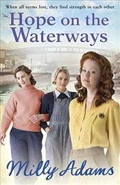 Hope on the Waterways (Waterway Girls) - Adams, Milly
