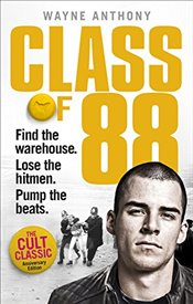 Class of 88: Find the warehouse. Lose the hitmen. Pump the beats. - Anthony, Wayne