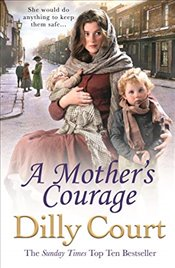 Mothers Courage - Court, Dilly