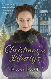 Christmas at Libertys (Liberty Girls 1) - Ford, Fiona