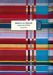 Death in Venice and Other Stories (Vintage Classic Europeans Series) - Mann, Thomas