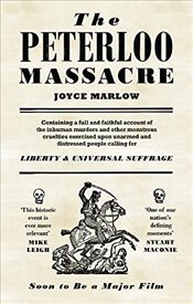 Peterloo Massacre - Marlow, Joyce