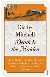 Death and the Maiden (Vintage Classics) - Mitchell, Gladys
