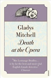 Death at the Opera (Vintage Classics) - Mitchell, Gladys