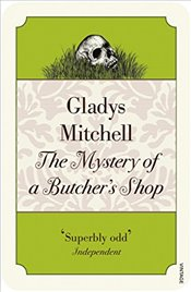 Mystery of a Butchers Shop (Vintage Classics) - Mitchell, Gladys