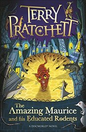Amazing Maurice and his Educated Rodents (Discworld Novels) - Pratchett, Terry
