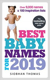 Best Baby Names for 2019: Over 8,000 names and 100 inspiration lists - Thomas, Siobhan