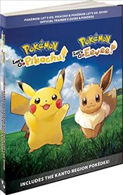 Pokémon Lets Go, Pikachu! & Pokémon Lets Go, Eevee!: Official Trainers Guide & Pokédex - International, Pokemon Company