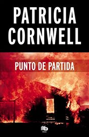 Punto de Partida / Point of Origin (Scrapattack) - Cornwell, Patricia