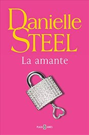 La Amante / The Mistress - Steel, Danielle