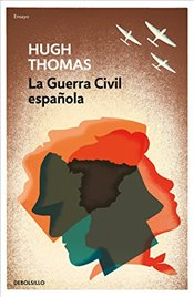La Guerra Civil Española / The Spanish Civil War - Thomas, Hugh
