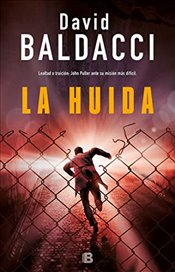 La Huída / The Escape (John Puller) - Baldacci, David