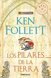 Los Pilares de la Tierra / The Pillars of the Earth - Follett, Ken