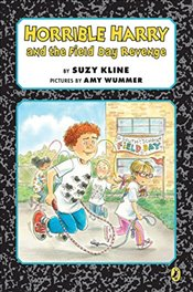 Horrible Harry and the Field Day Revenge! - Kline, Suzy
