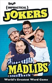 Impractical Jokers Mad Libs - Manzanero, Paula K.