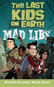 Last Kids on Earth Mad Libs - Sales, Leila
