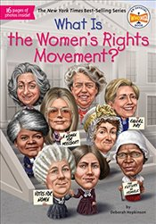 What Is the Womens Rights Movement? (What Was?) - Hopkinson, Deborah