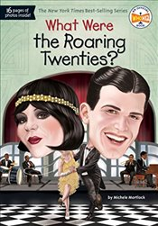 What Were the Roaring Twenties? (What Was?) - Mortlock, Michele