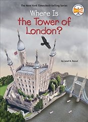 Where Is the Tower of London? - Pascal, Janet B