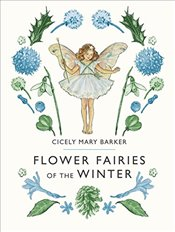 Flower Fairies of the Winter - Barker, Cicely Mary