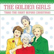 Golden Girls: twas the Night Before Christmas - Sedita, Francesco