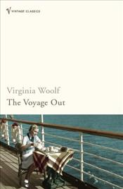 Voyage Out : Definitive Edition - Woolf, Virginia