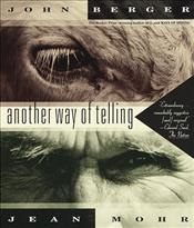 Another Way of Telling - Berger, John