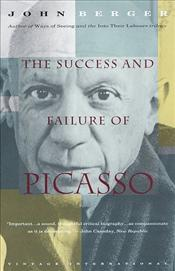 Success and Failure of Picasso - Berger, John