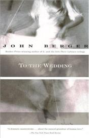 To the Wedding - Berger, John