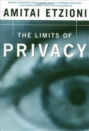 Limits of Privacy - Etzioni, Amitai