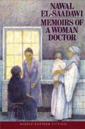 MEMOIRS OF A WOMAN DOCTOR - Saadawi, Nawal El