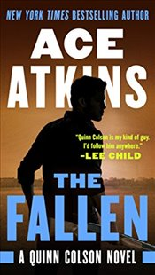 Fallen (Quinn Colson Novel) - Atkins, Ace