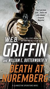 Death at Nuremberg (Clandestine Operations Novel) - Griffin, W E B