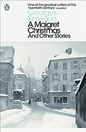 Maigret Christmas: And Other Stories (Inspector Maigret) - Simenon, Georges