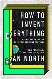How to Invent Everything Exp - North, Ryan