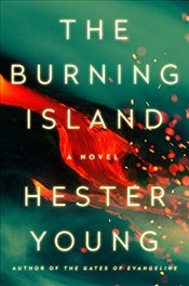 Burning Island - Young, Hester