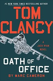 Tom Clancy Oath of Office (Jack Ryan Novel) - Cameron, Marc