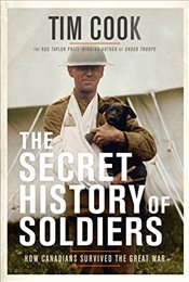 Secret History Of Soldiers - Cook, Tim