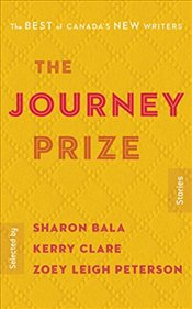 Journey Prize Stories 30: The Best of Canadas New Writers -