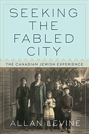 Seeking the Fabled City - Levine, Allan