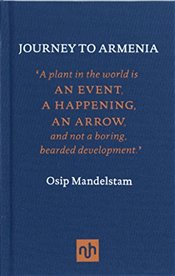 Journey to Armenia - Mandelstam, Osip