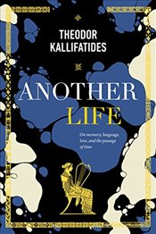 Another Life - Kallifatides, Theodor