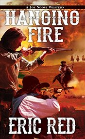 Hanging Fire (Joe Noose Western) - Red, Eric