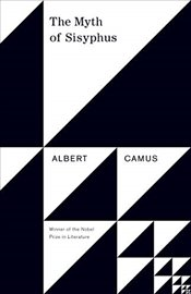 Myth Of Sisyphus (Vintage International) - Camus, Albert